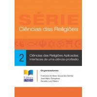 Ciências das Religiões Aplicadas: interfaces de uma ciência-profissão