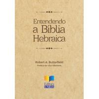 Entendendo a Bíblia Hebraica