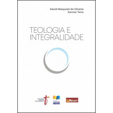 Teologia e Integralidade